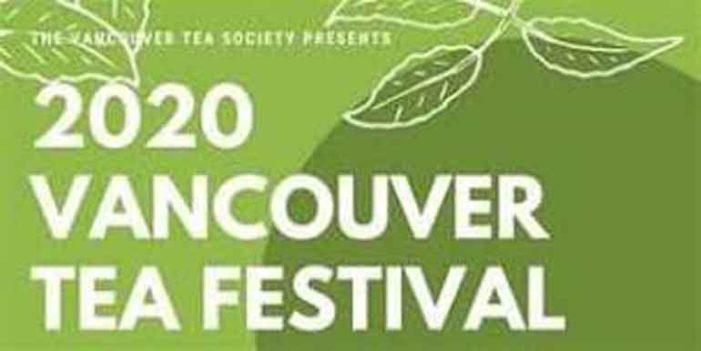 「Vancouver Tea Festival 2020からCalifornia Wine Fairまで」ブリティッシュコロンビア州・バンクーバー 3月の注目イベントはこれだ!!