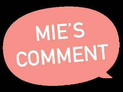 MIE'S COMMENT